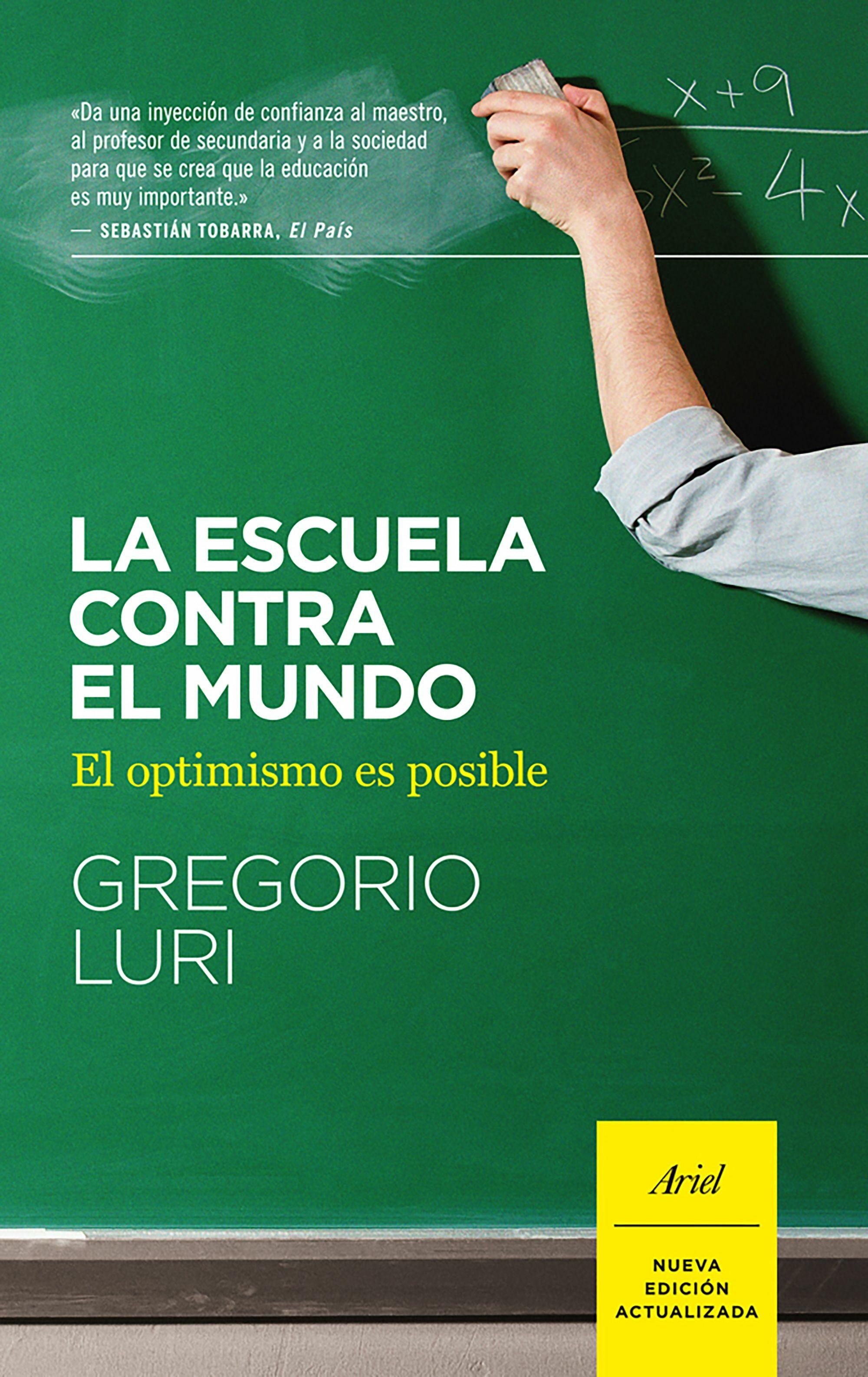 La Escuela Contra El Mundo por Gregorio Luri