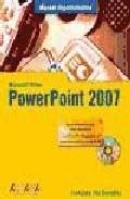 Powerpoint 2007 (manual Imprescindible) (incluye Cd-rom) por Francisco Paz