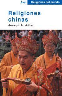 Religiones Chinas por Joseph A. Adler Gratis