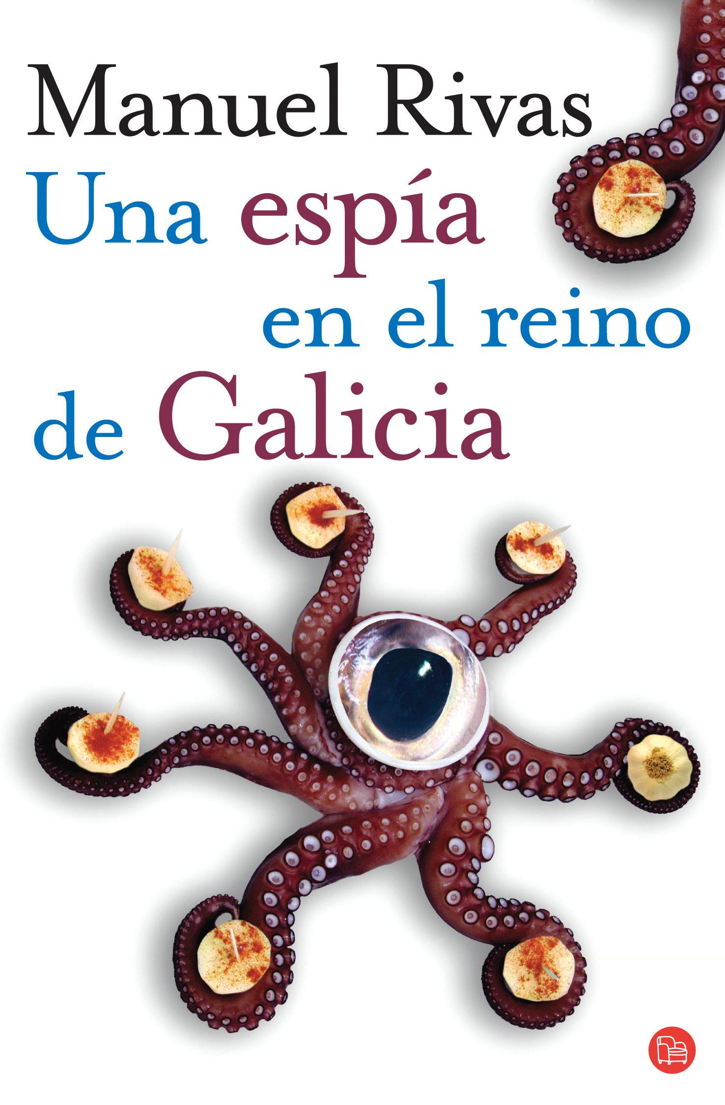 Una Espia En El Reino De Galicia por Manuel Rivas epub