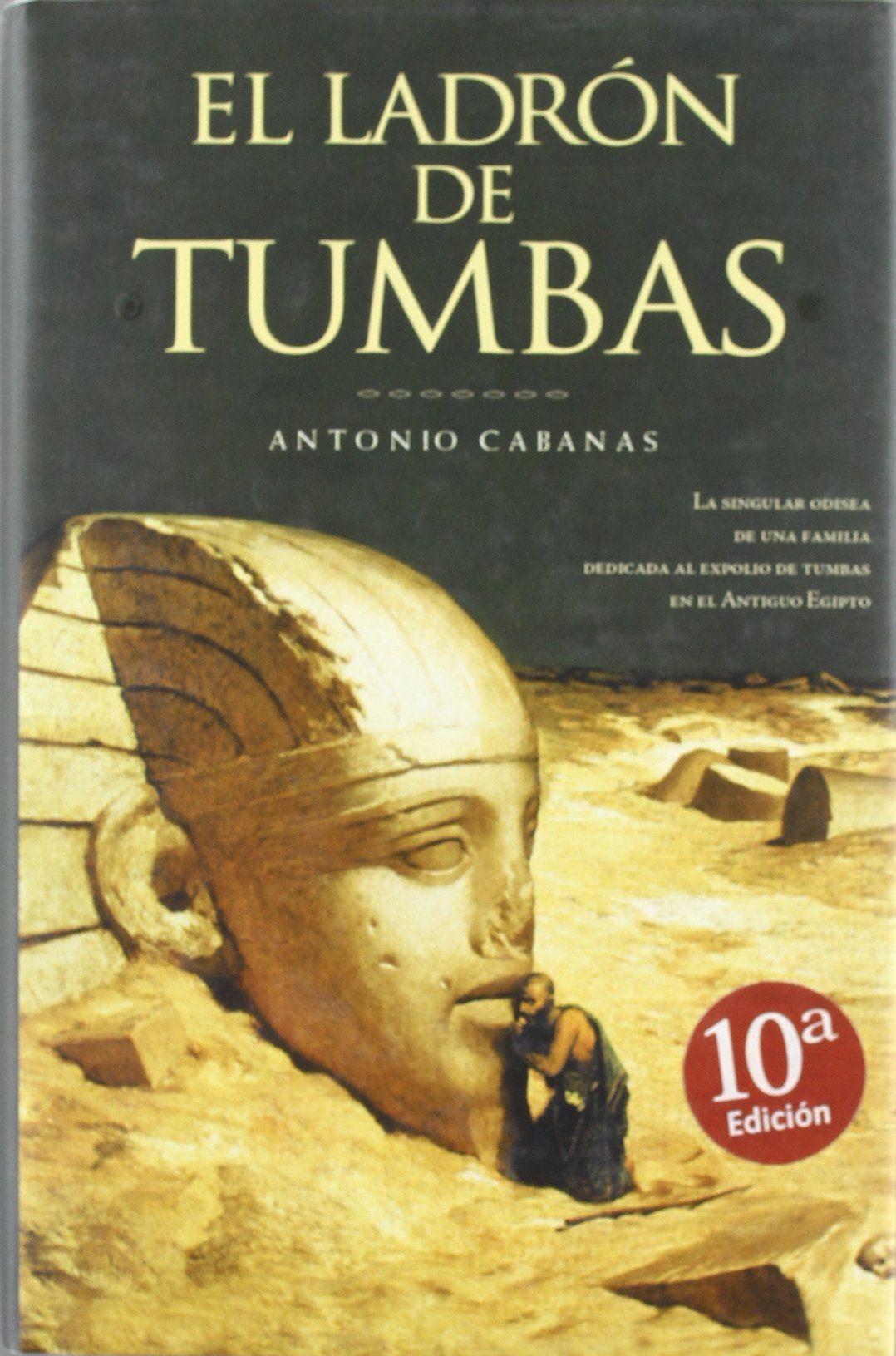 Resultado de imagen de El ladrón de Tumbas, Antonio Cabanas