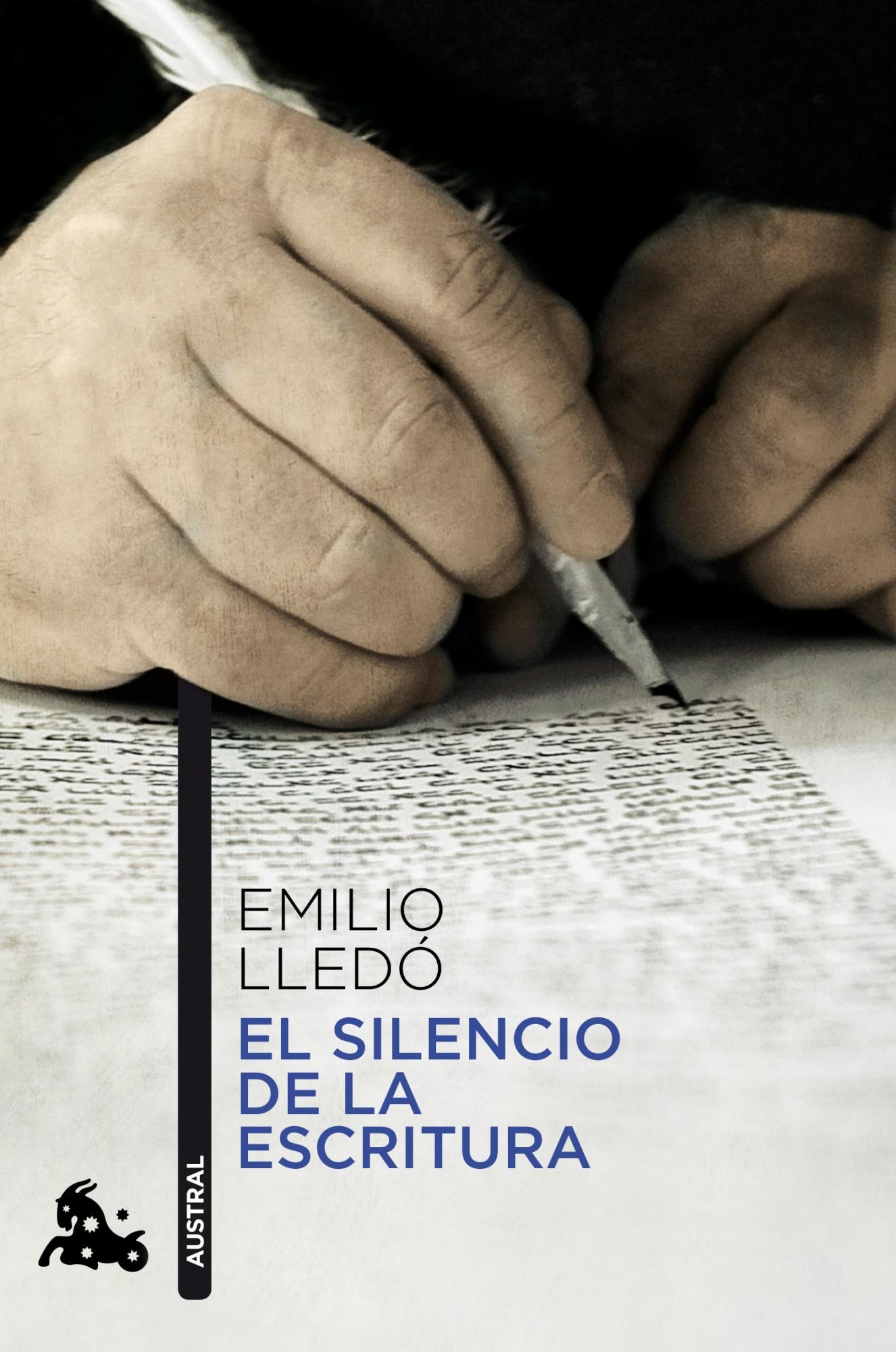 EL SILENCIO DE LA ESCRITURA | EMILIO LLEDO | Comprar libro 9788467037951