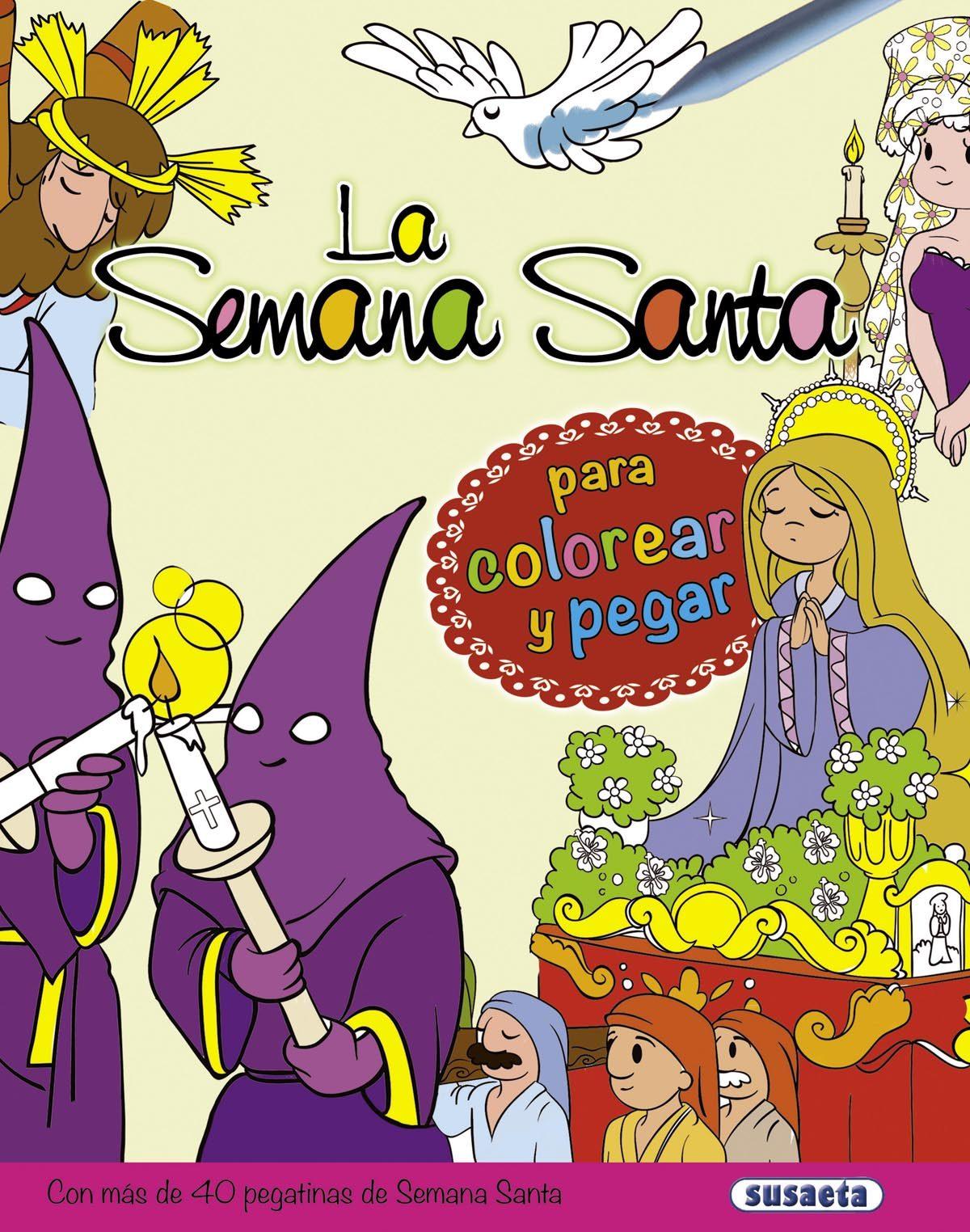 LA SEMANA SANTA PARA COLOREAR Y PEGAR | ANTONIO DE BENITO | Comprar ...