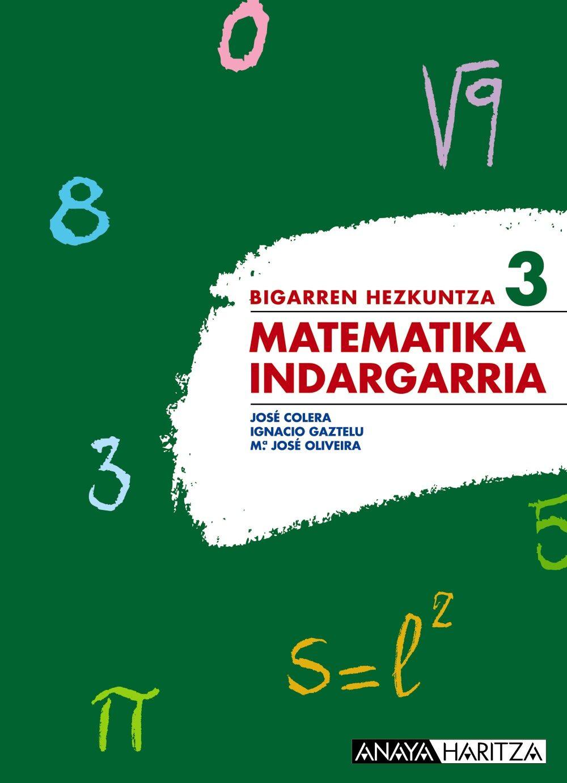 descargar MATEMATIKA-INDARGARRIA 3. BIGARREN HEZKUNTZA - BIGARREN ZIKLOA pdf, ebook