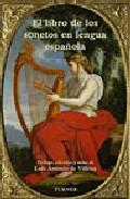 El Libro De Los Sonetos En Lengua Española por Luis Antonio De Villena epub