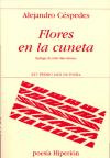 Flores En La Cuneta por Alejandro Cespedes