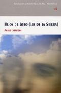 Hijos De Lobo (los De La Sierra) por Amaro Carretero