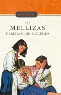 Las Mellizas Cambian De Colegio (n.e.) por Enid Blyton Gratis