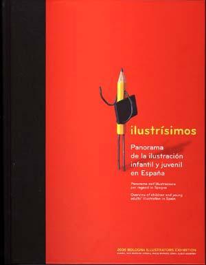 Ilustrisimos: Panorama De La Ilustracion Infantil Y Juvenil En Es Paña = Panorama Dell Illustrazione Per Ragazzi In Spagna = Overview Of Children And Young Adults  Illustration In Spain (incluye Cd) por Vv.aa. epub