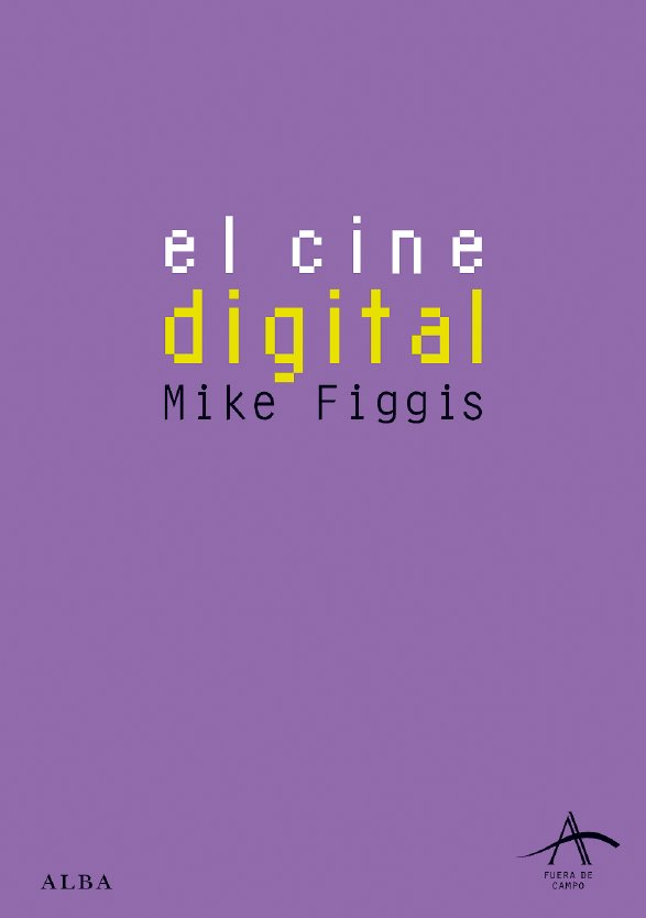 El Cine Digital por Mike Dir Figgis epub