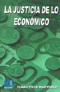 La Justicia De Lo Economico por Isaac Paya Martinez epub
