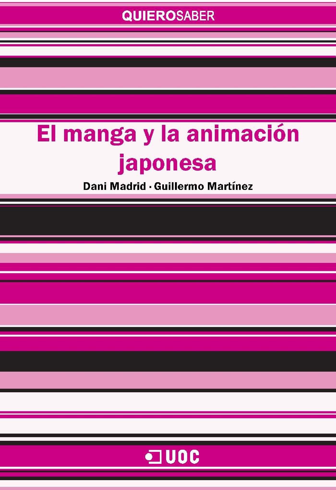 El Manga Y La Animación Japonesa (ebook)dani; Martínez, Guillermo Madrid