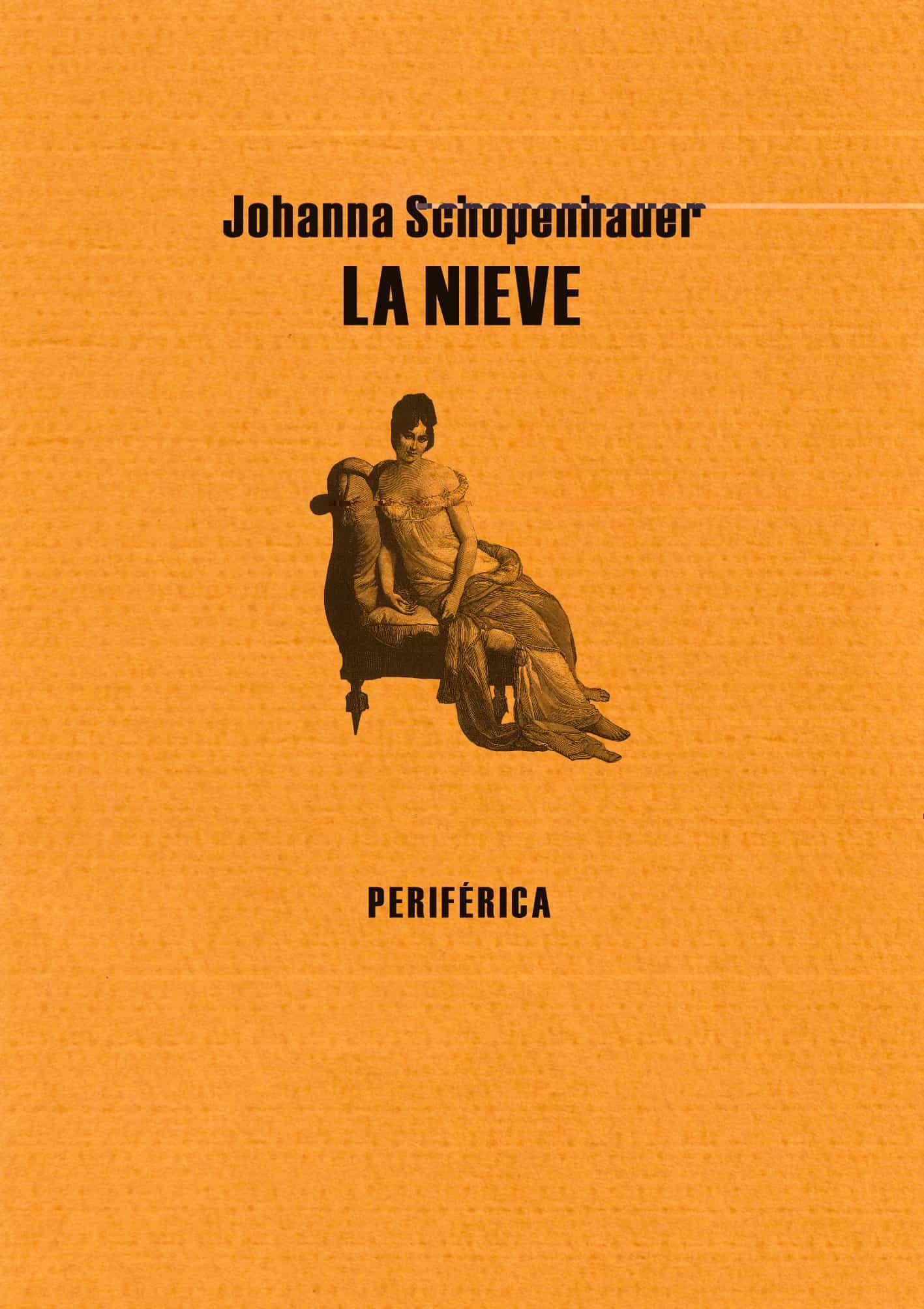 La Nieve por Johanna Schopenhauer