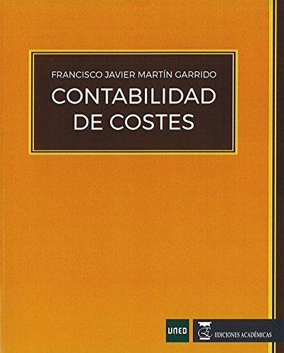 Contabilidad De Costes por Francisco Javier Martin Garrido