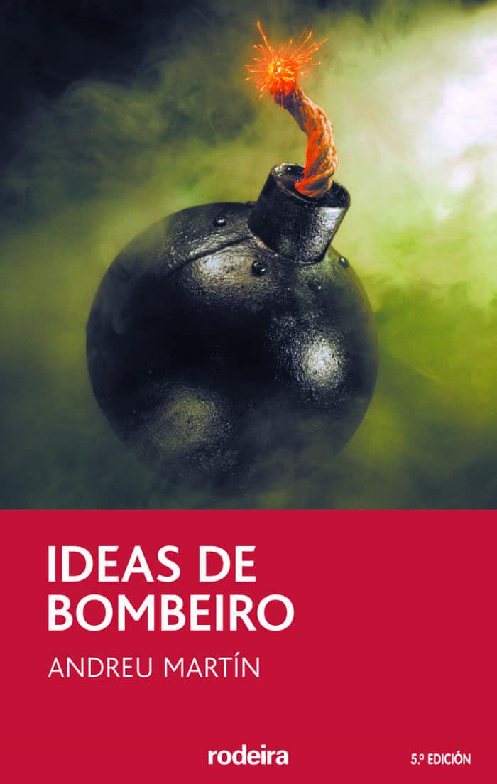 Ideas De Bombeiro (5ª Ed.) por Andreu Martin epub