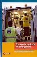 Transporte Sanitario En Emergencias por Francisco Et Al. Buendia Lopez Gratis