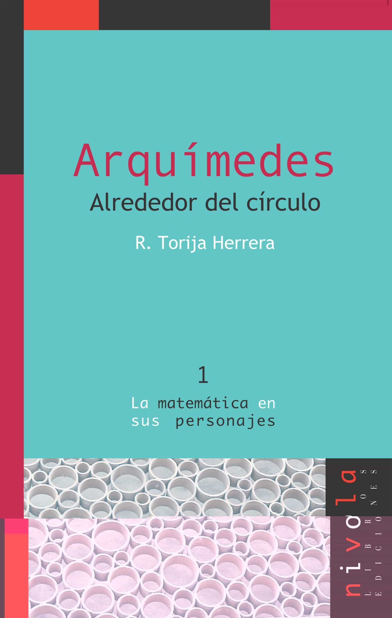 Arquimedes Alrededor Del Circulo por Rosalina Torrija Herrera Gratis