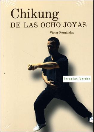 Chikung De Las Ocho Joyas 2 (libro + Dvd) por Vv.aa. epub