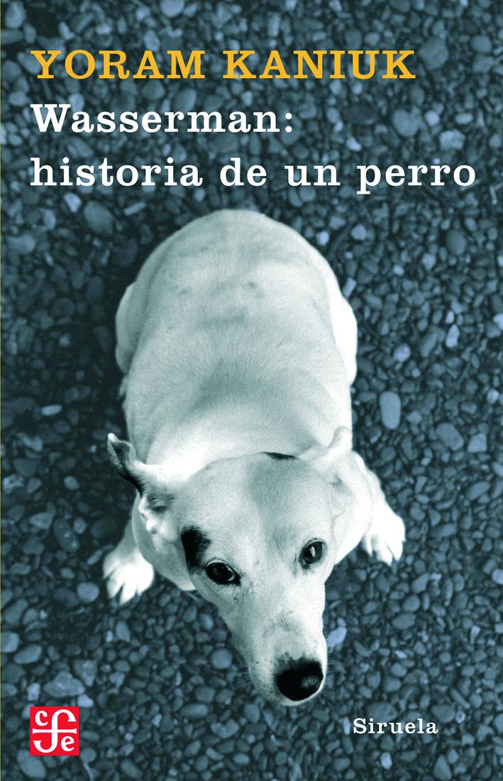 Wasserman: Historia De Un Perro por Yoram Kaniuk epub