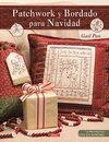 Patchwork Y Bordado Para Navidad por Gail Pan