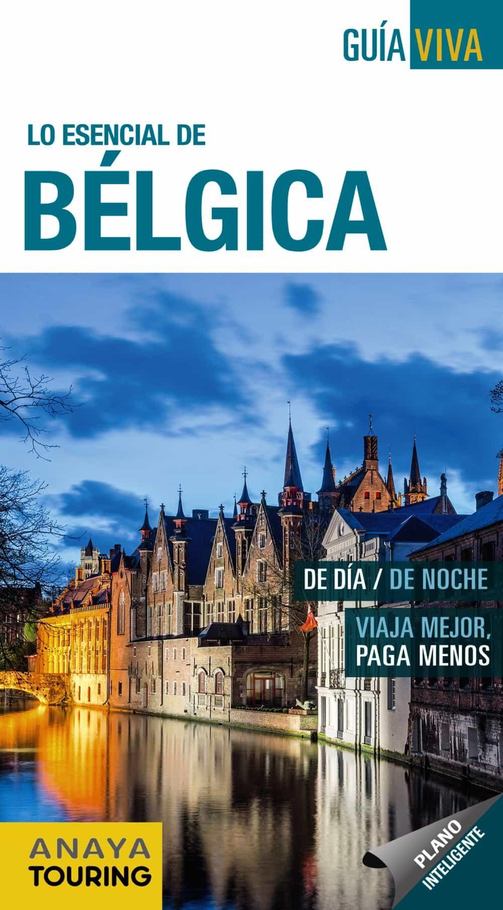 Lo Esencial De Bélgica 2017 (guia Viva) 6ª Ed. por Vv.aa.