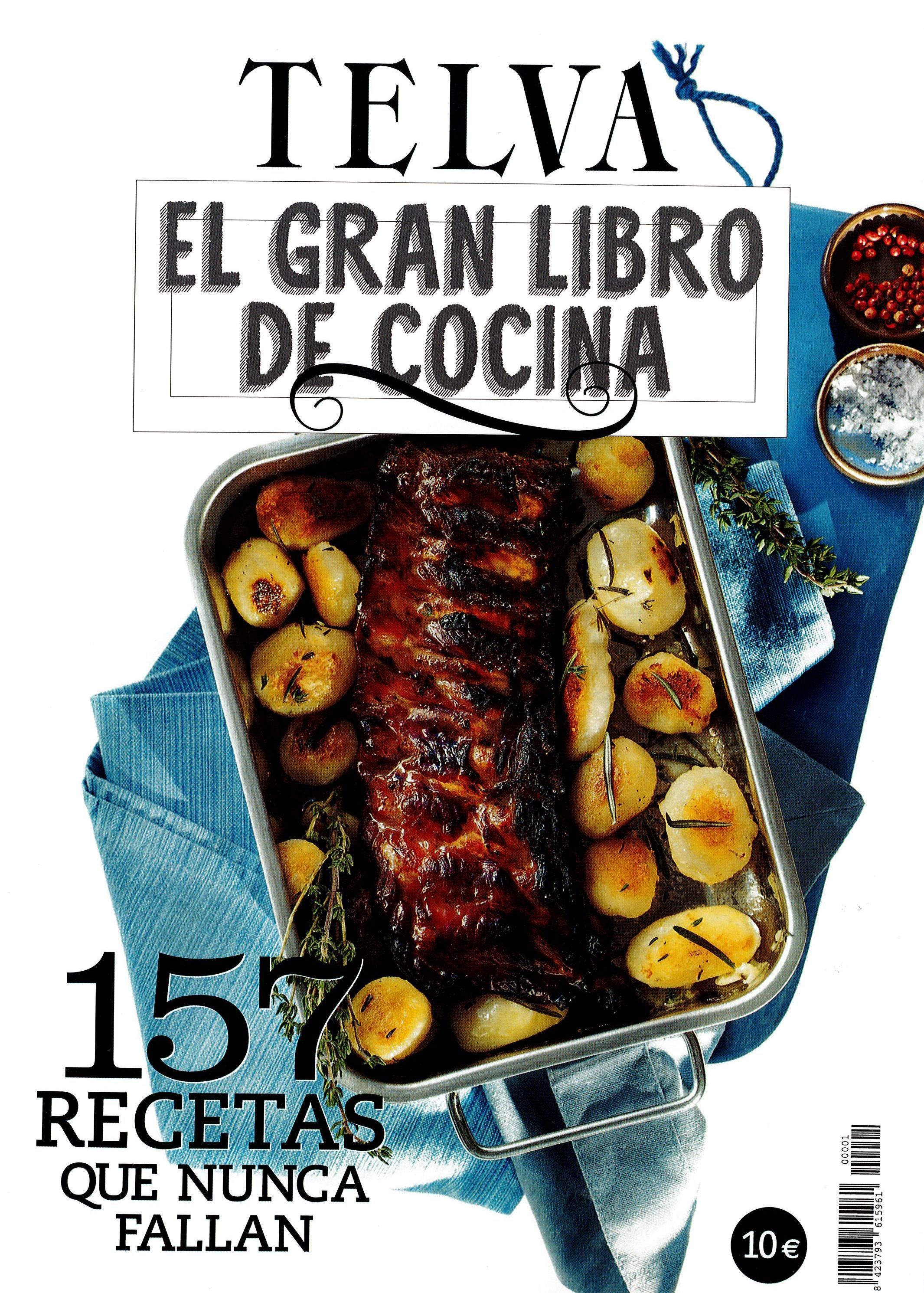 El Gran Libro De Cocina Telva: 157 Recetas Que Nunca Fallan por Vv.aa.