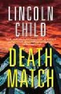 Death Match por Lincoln Child Gratis