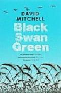 Black Swan Green por David Mitchell epub