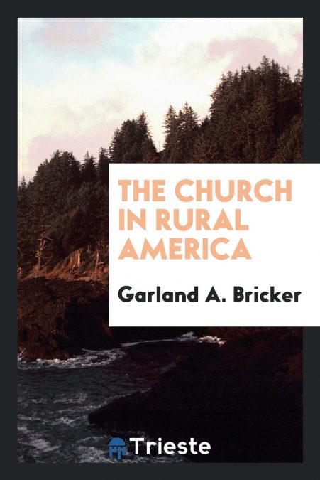 """The Church In Rural America"" - 978-0649385461 por Garland A. Bricker DJVU PDF FB2"