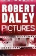 Pictures por Robert Daley epub