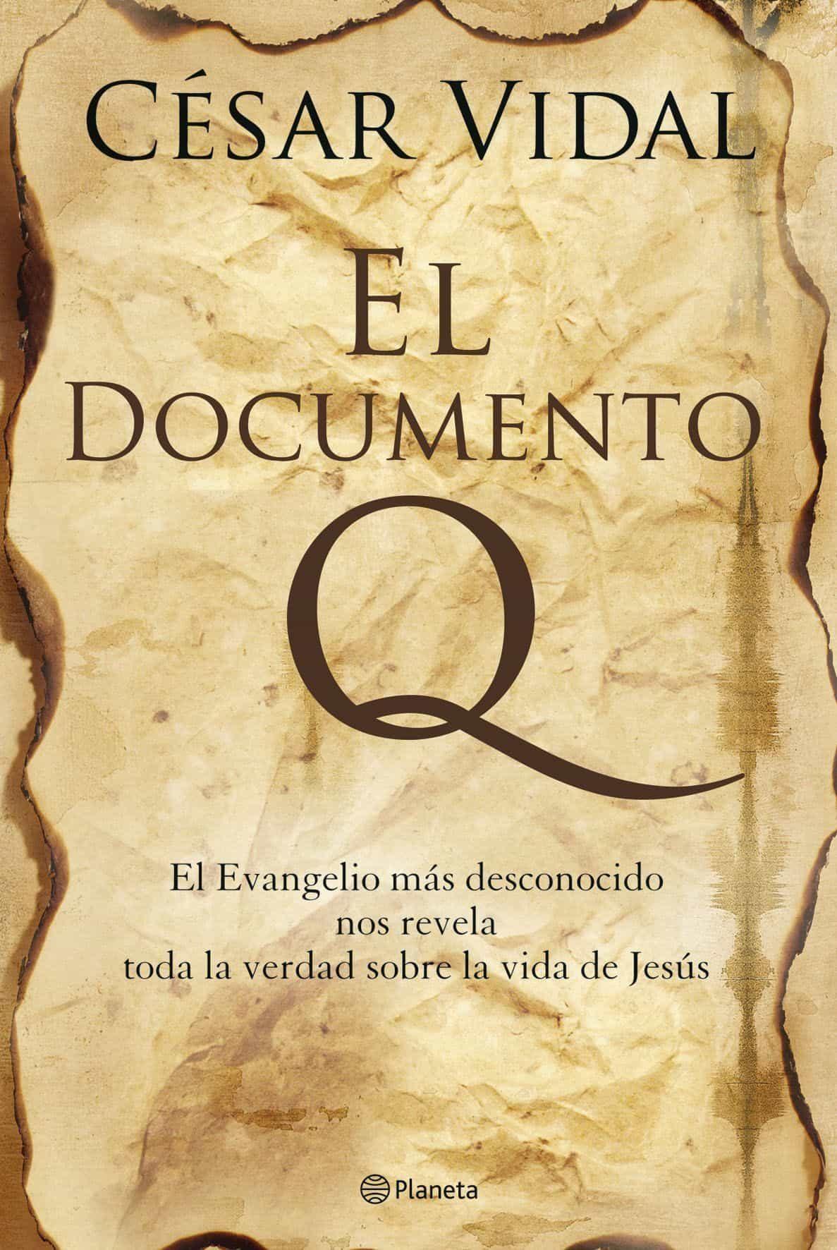 El Documento Q por Cesar Vidal