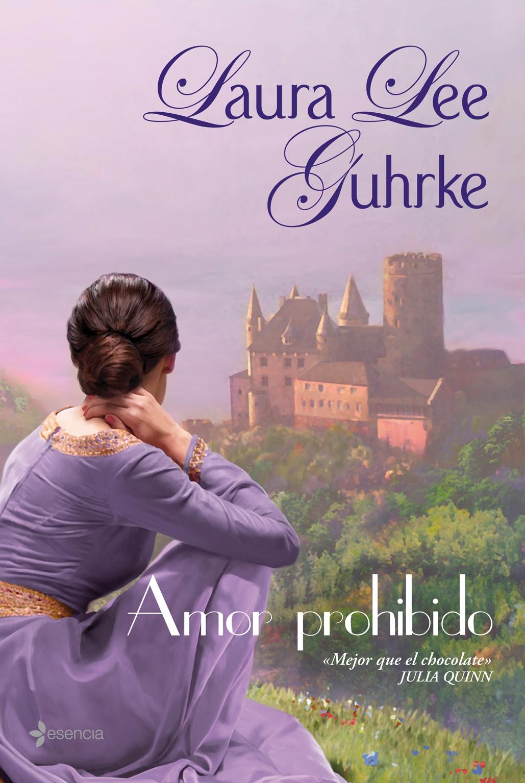Amor Prohibido Laura Lee Guhrke Comprar Libro 9788408070061