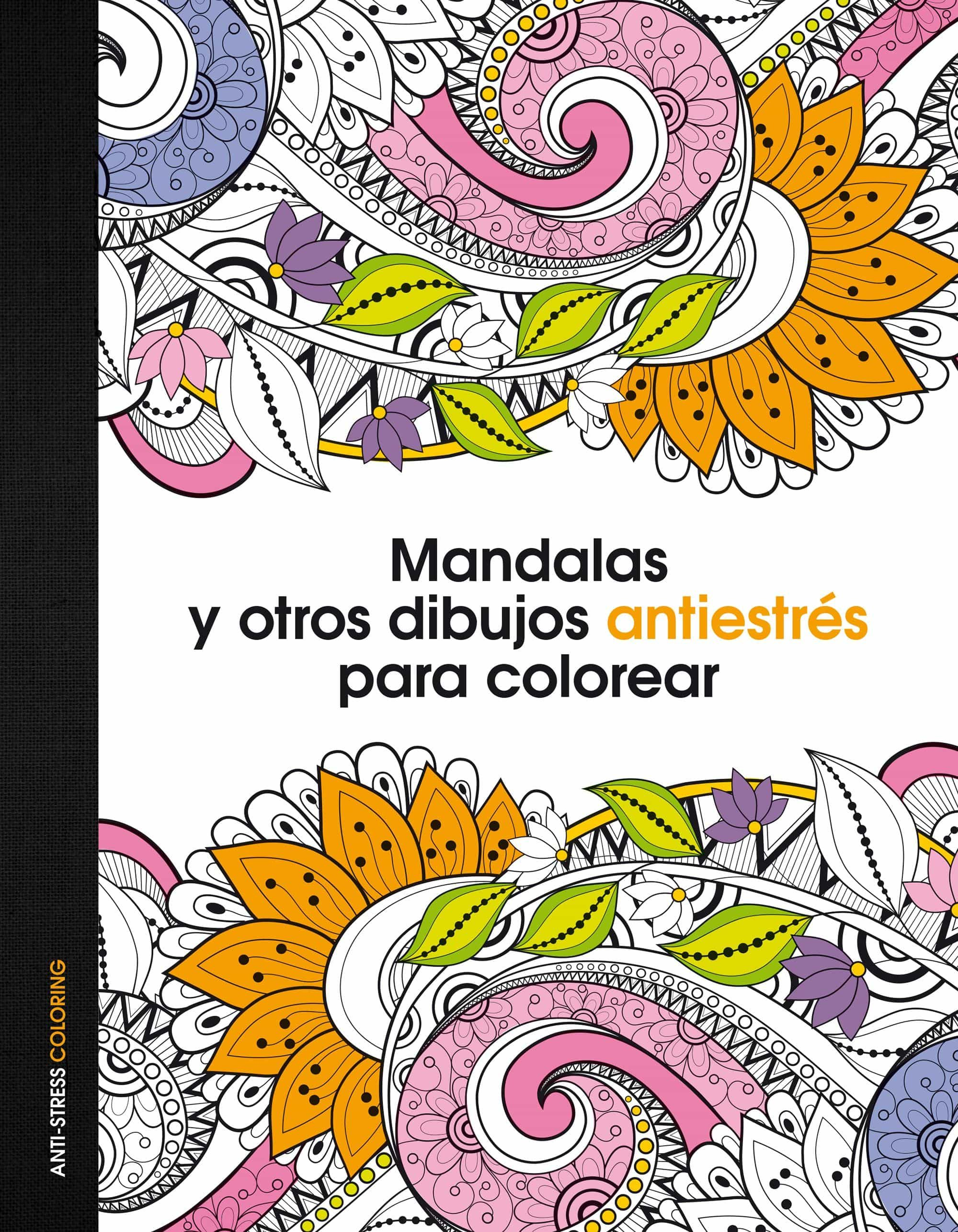 MANDALAS Y OTROS DIBUJOS ANTIESTRES PARA COLOREAR | VV.AA. | Comprar ...