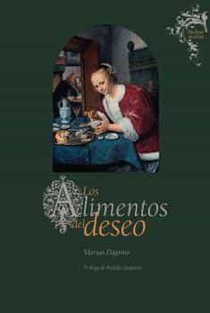 los alimentos del deseo-maruja dagnino-9788416714261