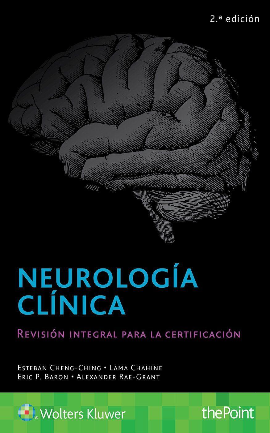 NEUROLOGÍA CLÍNICA (2ª EDICION)   ESTEBAN CHENG-CHING   Comprar ...