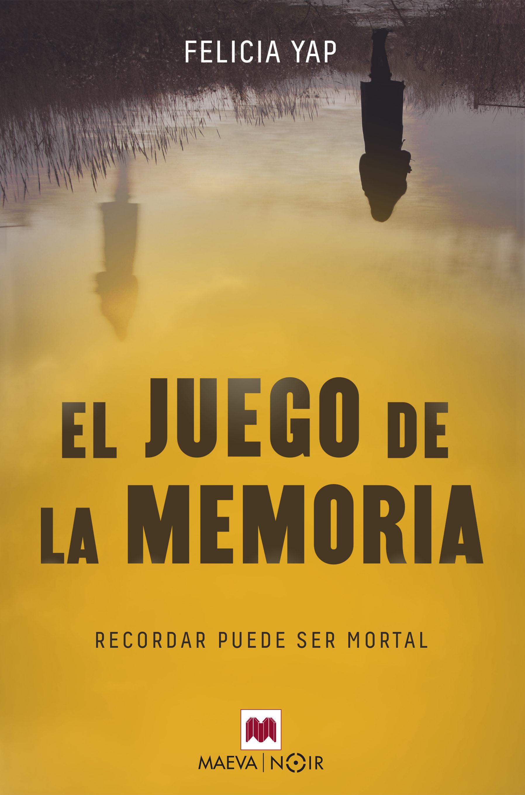 El Juego De La Memoria   por Felicia Yap