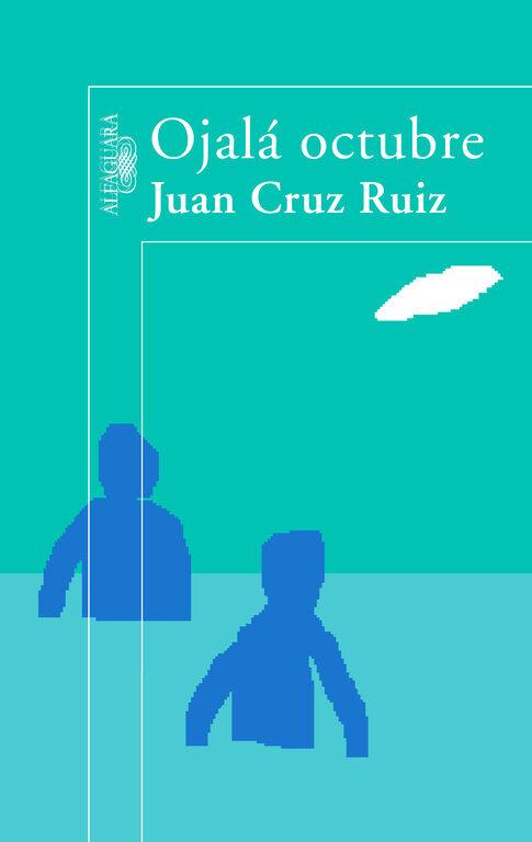 Ojala Octubre por Juan Cruz epub