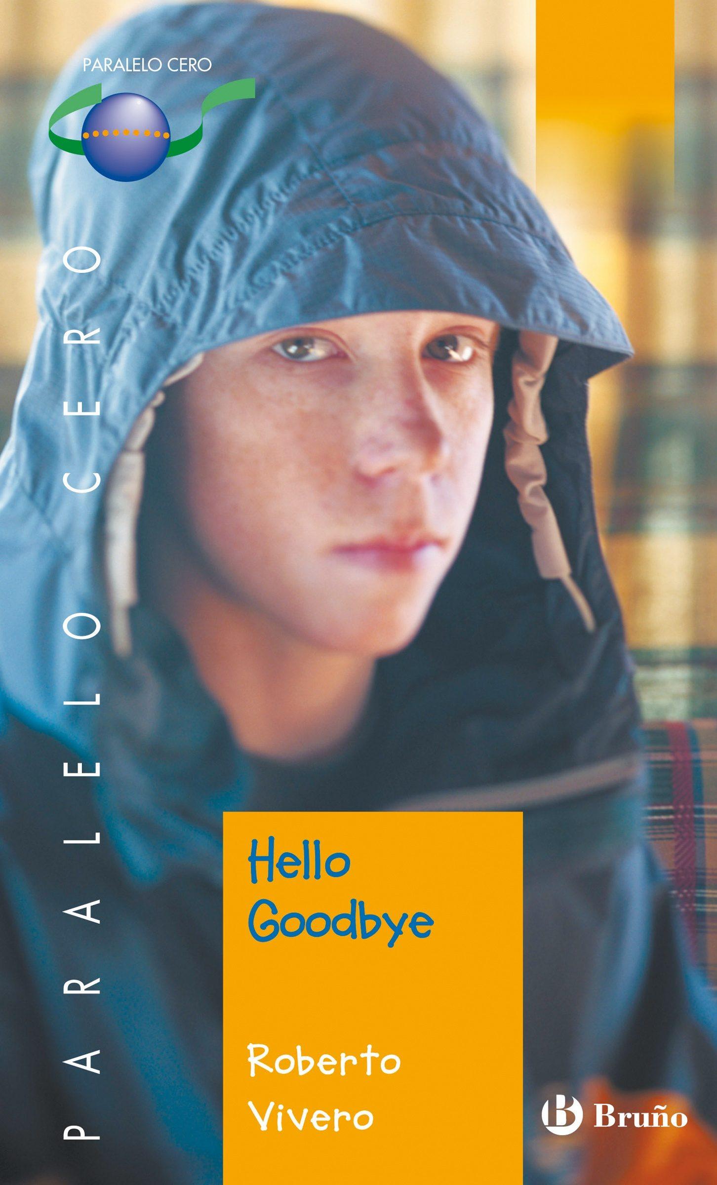 Hello Goodbye    por Roberto Vivero