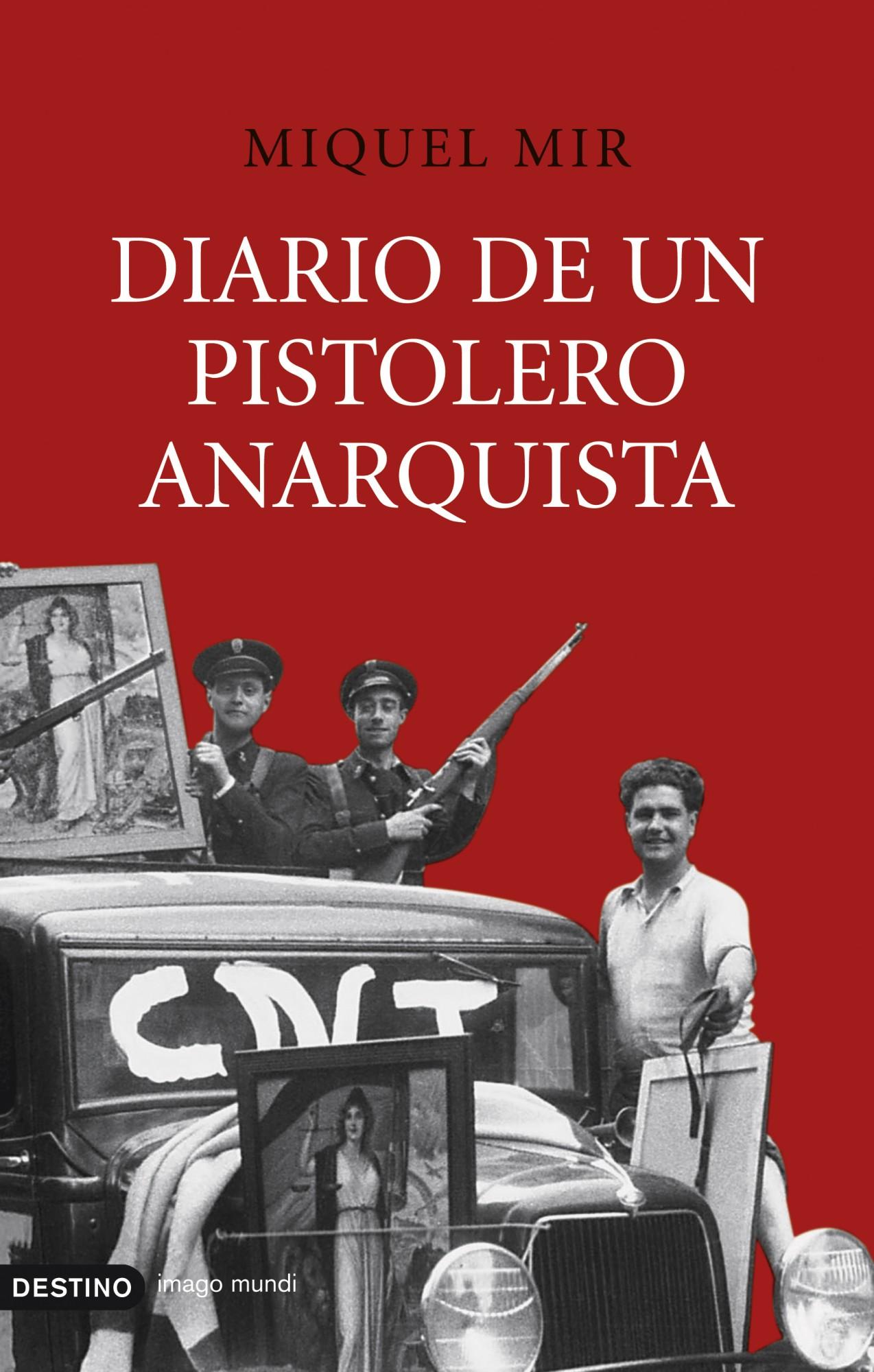 Diario De Un Pistolero Anarquista por Miquel Mir epub