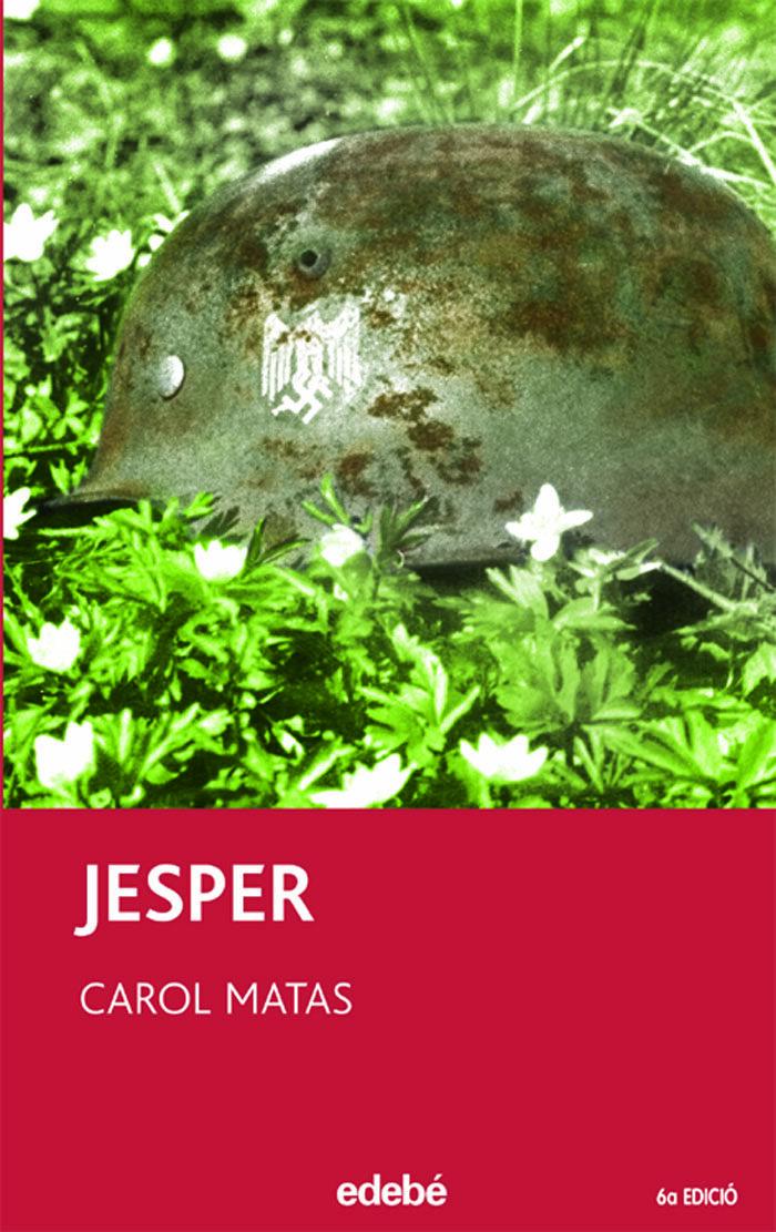 Jesper (2ª Edició) por Carol Matas epub