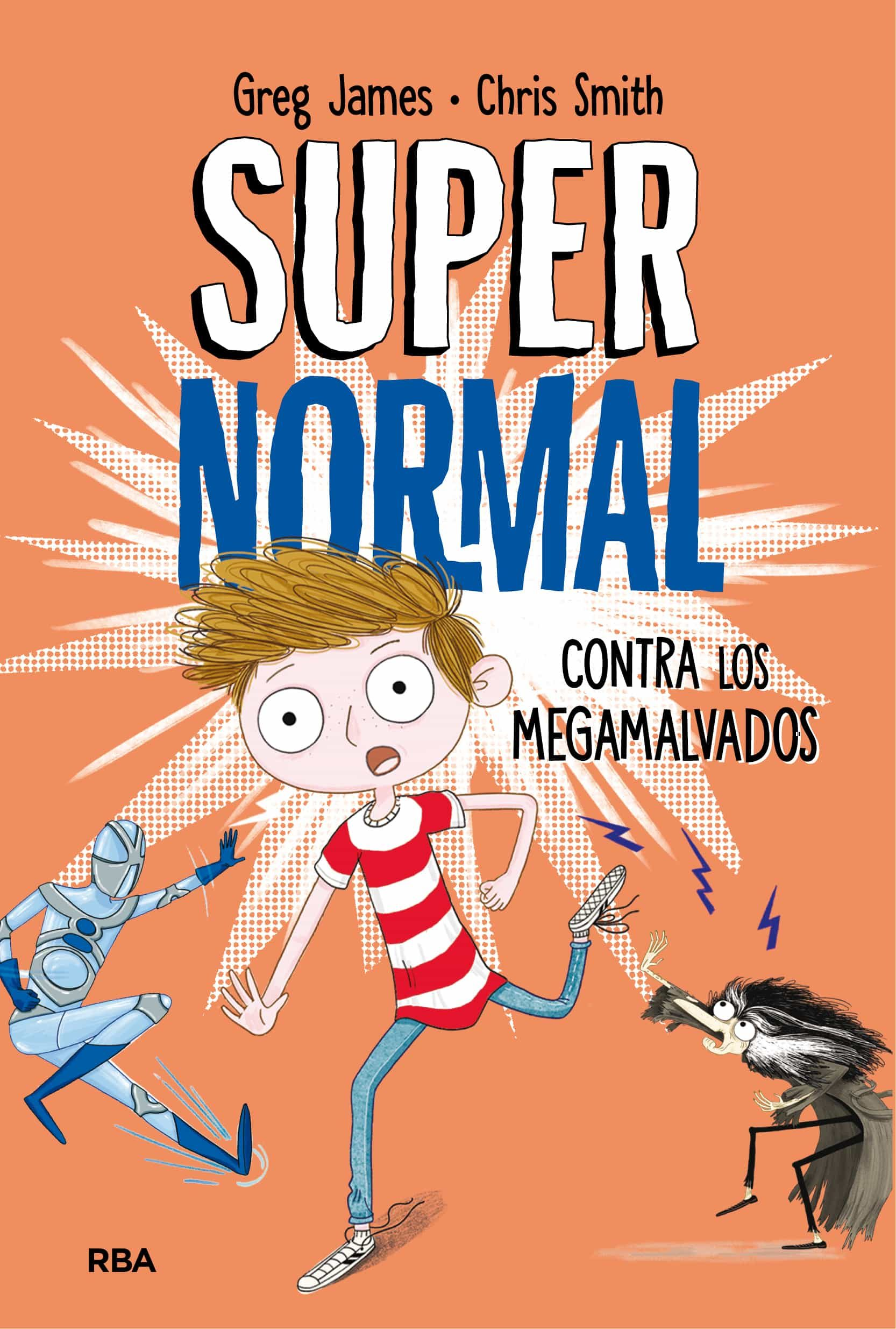 supernormal contra los megamalvados-greg james-chris smith-9788427212961