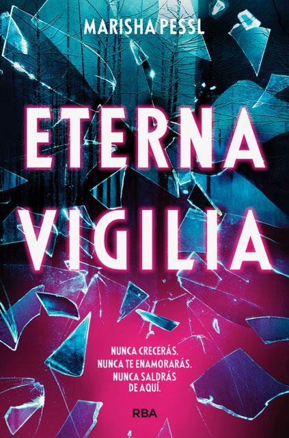 Eterna Vigilia por Marisha Pessl