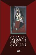 Els Grans Museus De Catalunya por Vv.aa. Gratis