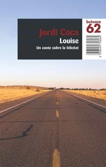 Louise: Un Conte Sobre La Felicitat por Jordi Coca epub