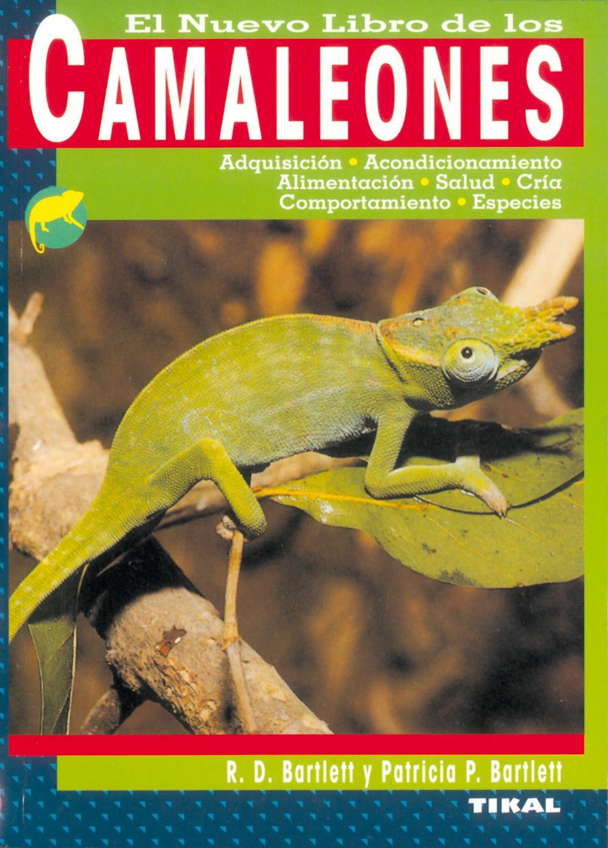 El Nuevo Libro De Los Camaleones por R.d. Bartlett;                                                                                    Patricia P. Bartlett
