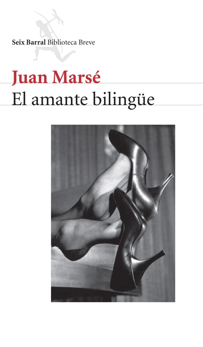 El Amante Bilingüe por Juan Marse