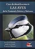 Clave De Identificacion De Las Aves De La Peninsula Iberica Y Bal Eares por Jose Luis Parrado;                                                                                                                                                                                                          Adolfo De Grado epub