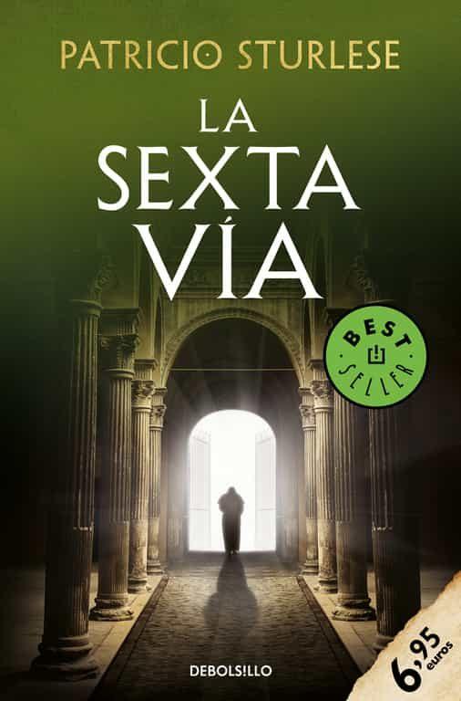 La Sexta Via (2ª Ed.) por Patricio Sturlese