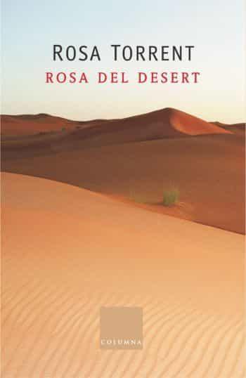 Rosa Del Desert por Rosa Torrent