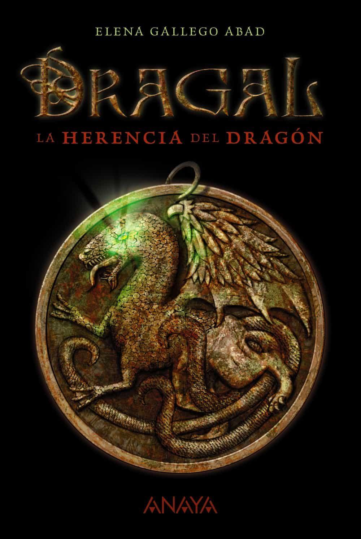 dragal i la herencia del dragonelena gallego abad